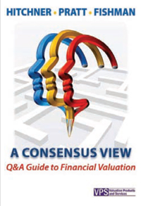 A Consensus View - Q&A Guide to Financial Valuation
