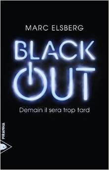 black out demain il sera trop tard marc elsberg