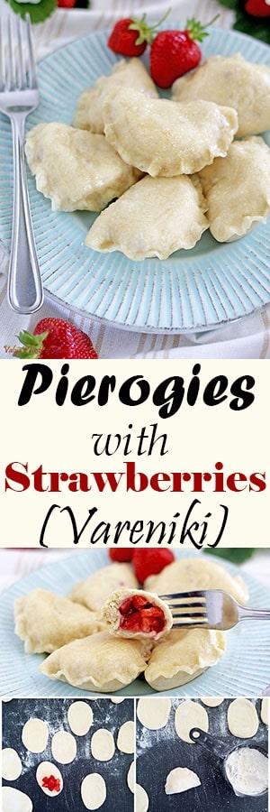 Pierogies with Strawberries - Vareniki