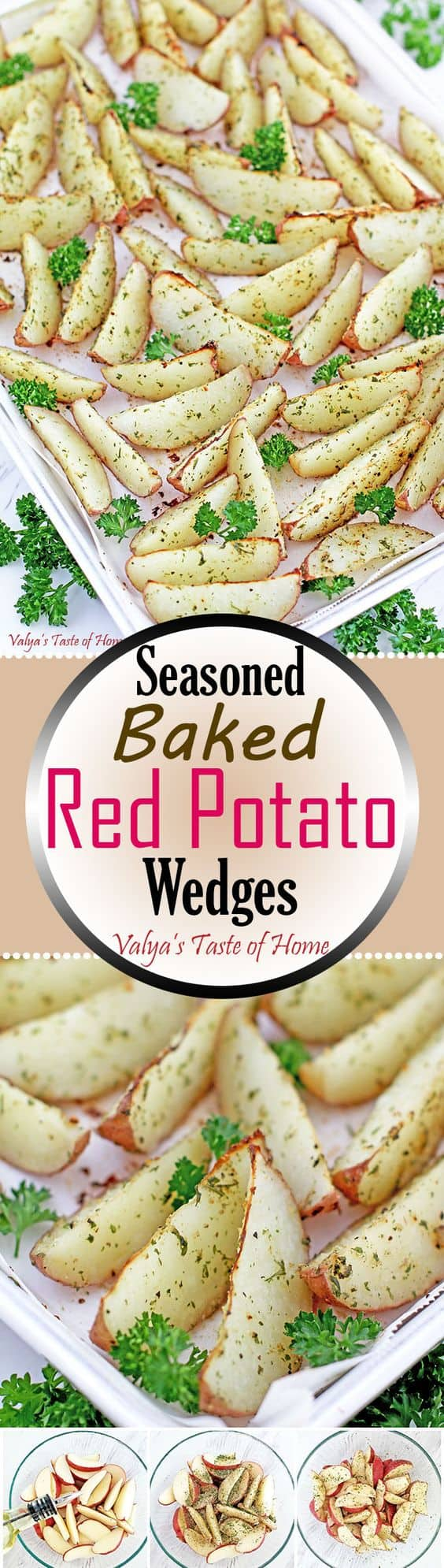 These Seasoned Baked Red Potato Wedges are a little crunchy on the outside, perfectly soft on the inside and so tasty! It makes a perfect side dish, for dipping into ketchup, ranch, or thousand island sauce. #seasonedbakedredpotatoeswedges #potatowedges #bakedpotatowedges #valyastateofhome