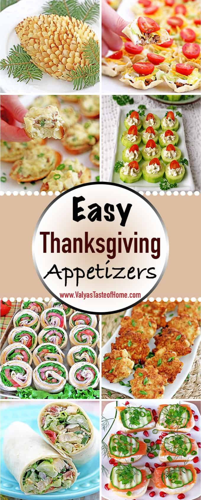 It's that time of the year again, believe it or not, where we start planning our Thanksgiving menu! In today's post, I pieced together incredibly delicious and easy to make appetizers just for you my friends to help you ease your holiday feast planning and prep.