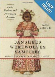 banshees, vampires, werewolves