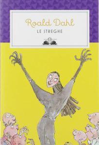 le streghe di Roald Dahl - salani