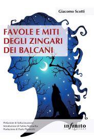 Favole e miti degli zingari dei Balcani di Giacomo Scotti