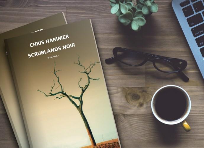 Scrublands noir di Chris Hammer