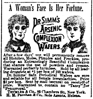 """November 9, 1889 newspaper advertisement for """"Arsenic Complexion Wafers"""" in The Helena Independent newspaper, Helena, Montana, U.S."""