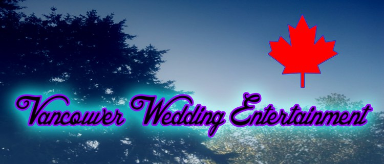 Vancouver_Wedding_Entertainment