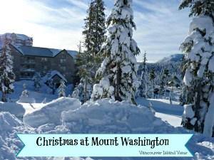 Spending Christmas at Mount Washington