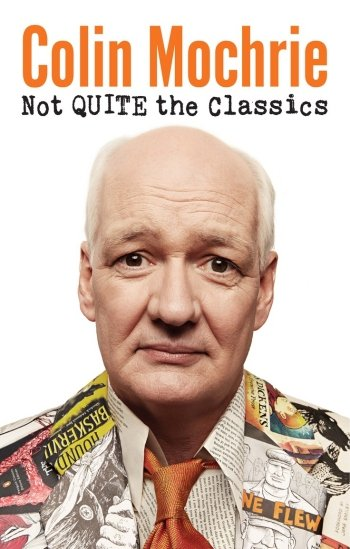"""In addition to his work on stage, television and film, Mochrie also branched out as an author in 2013 with the release of his book """"Not Quite the Classics""""."""