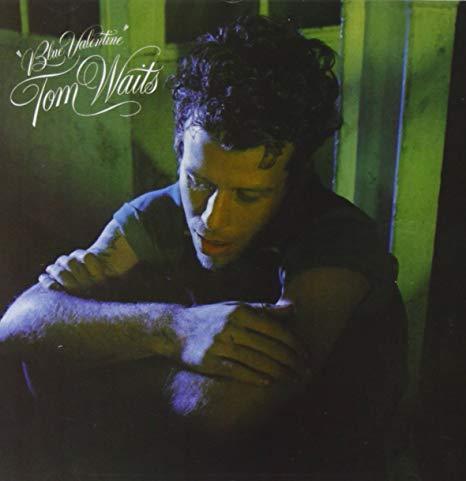 Blue Valentines – Tom Waits