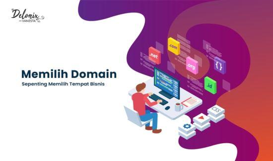 Memilih Domain: Sepenting Memilih Tempat Bisnis