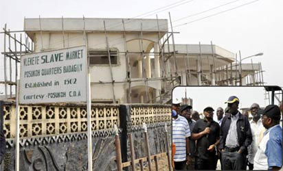 *Governor  Babatunde Fashola of Lagos State, flanked by officials, during his inspection of renovation work at the Vlekete Slave Market, Badagry