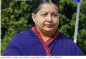 Jayalalithaa: India mourns the populist politician of Tamil Nadu