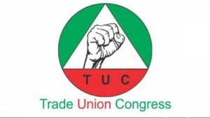 Fuel Price/Electricity Tariff Increase: Why we're bent on strike — TUC