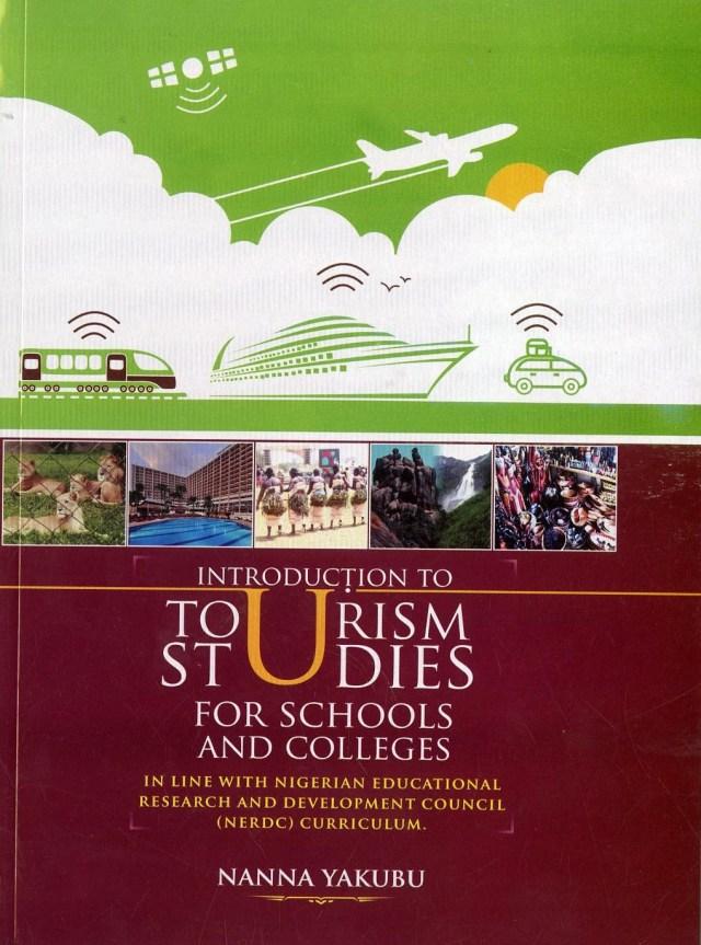 Nanna Yakubu's book: A boost to tourism development in Nigeria