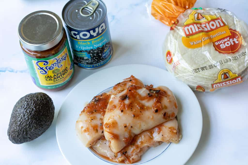 chicken breasts, corn tortillas, black beans, salsa, and avocado