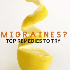 Top remedies for migraines to try this year