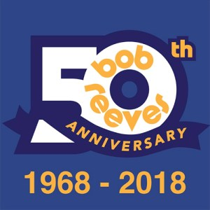 Bob Reeves 50th Anniversary