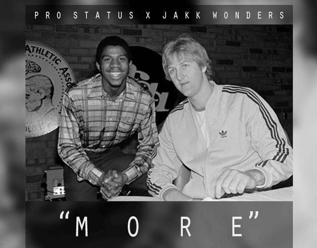 MP3: Pro Status (@ProStatus85) x @JakkWonders - More