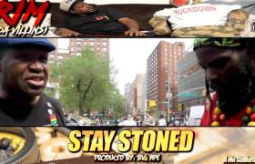 Video: Rim (of Da Villins) & Big Ape - Stay Stoned (@DaVillins)