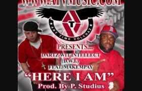 Here I Am track by Dartz Wit Intellect & MakemPay