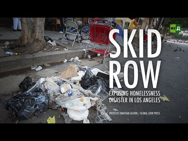 Watch RTD's 'Skid Row: Exposing Homelessness Disaster In Los Angeles' Documentary