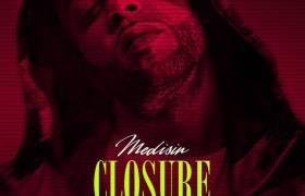 Medisin (@UsualSuspecktz) - Closure (Over) [Video]