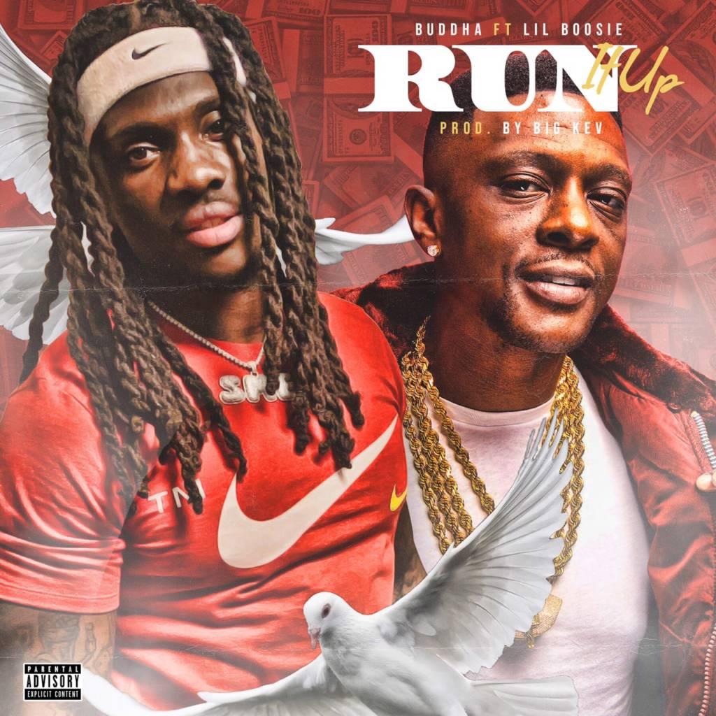 MP3: Buddha - Run It Up Ft. Boosie Badazz