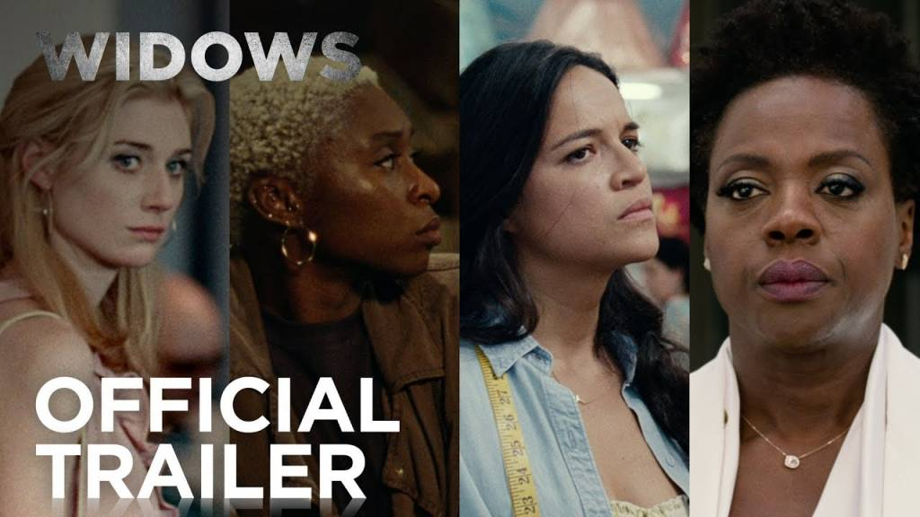 1st Trailer For 'Widows' Movie (#WidowsMovie)
