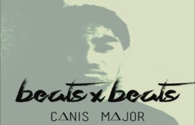 Canis Major (@CanisMajor01) » Beats x Beats [Beat Tape]