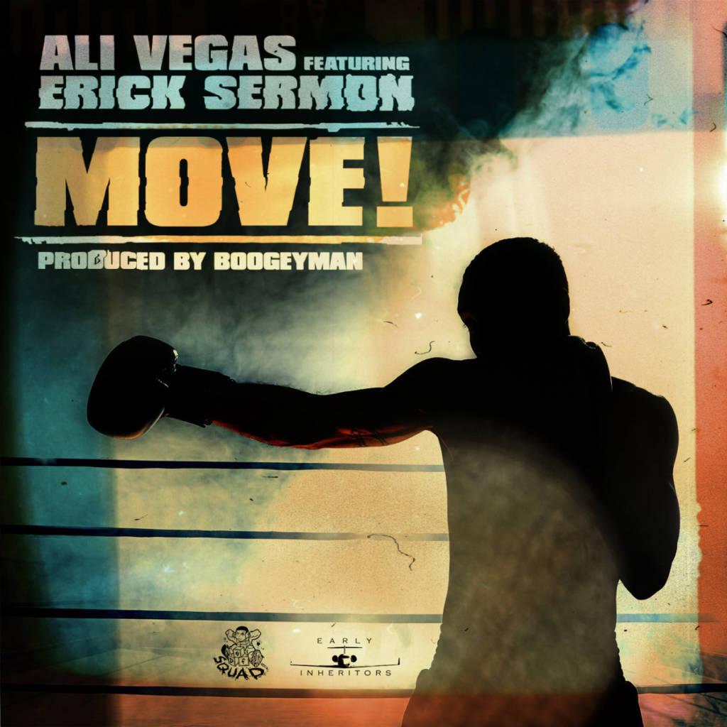MP3: Ali Vegas feat. Erick Sermon - Move! (@IAmAliVegas @IAmErickSermon @BoogeymanBeats)