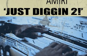 Beat Tape: 'Just Diggin 2!' By Amiri (@BeatsBaby @HiPNOTT)