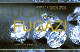 #MP3: Apostle P & Primetime Preemz feat. Lee Ricks - FUGAZI (@TheRealApostleP @PrimetimePreemz @LeeRicks_TRPLR)