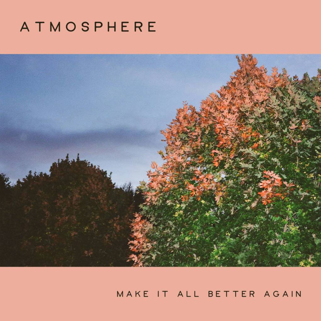 MP3: Atmosphere - Make It All Better Again (@Atmosphere)