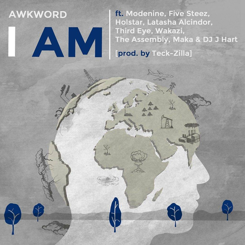 Video: AWKWORD feat. Modenine, Five Steez, Holstar, Third Eye, Wakazi, The Assembly, & Maka - I Am (@AWKWORDrap @AerosoulLimited @TeckZilla108 @TheOfficialMaka @Modenine @FiveSteez @TheHolstarMusic @ThirdEyeMalawi @Wakazi @TheAssembly_ZA)