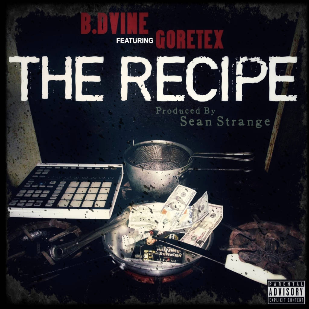 MP3: B. Dvine feat. Goretex - The Recipe [Prod. By Sean Strange]