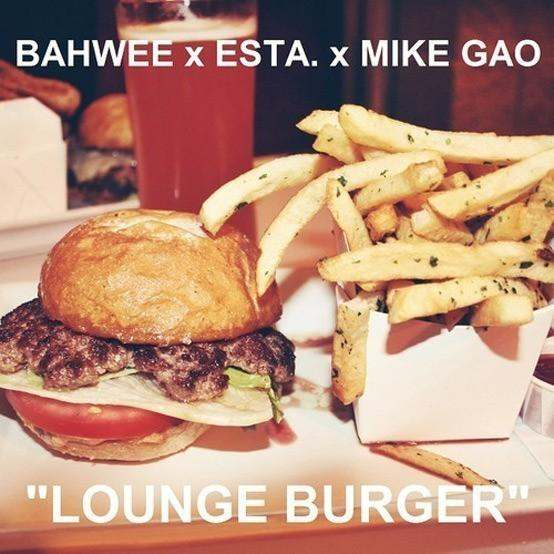 "MP3: @bahwee_ @BeatsByESTA @MIKEGAO Team Up To Put Out Track ""Lounge Burger"""
