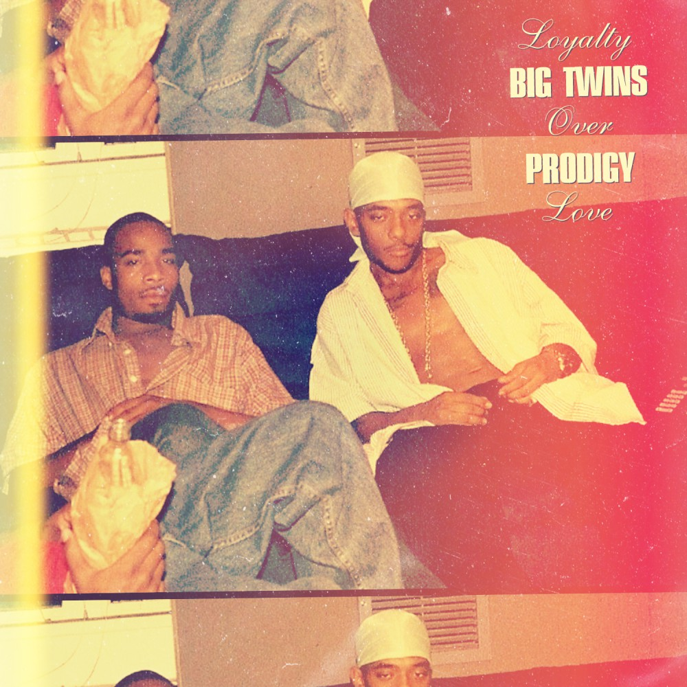 MP3: Big Twins feat. Prodigy - Loyalty Over Love