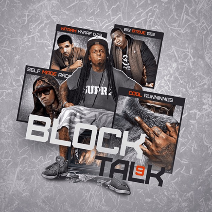 @BigSteveGee & @SMRadioMixtapes » #BlockTalk 9 [Mixtape]