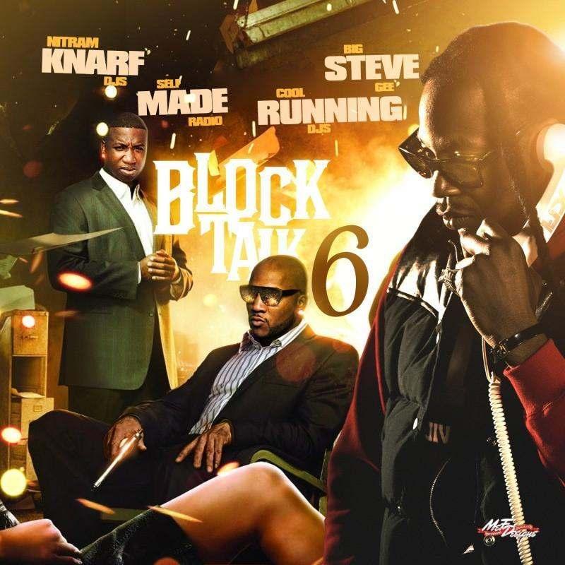 @BigSteveGee & @SMRadioMixtapes » #BlockTalk 6 [Mixtape]