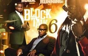 Block Talk 6 mixtape by Big Steve Gee & Self Made Radio Mixtapes