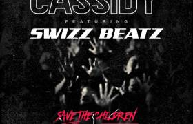 MP3: Cassidy feat. Swizz Beatz - Save The Children