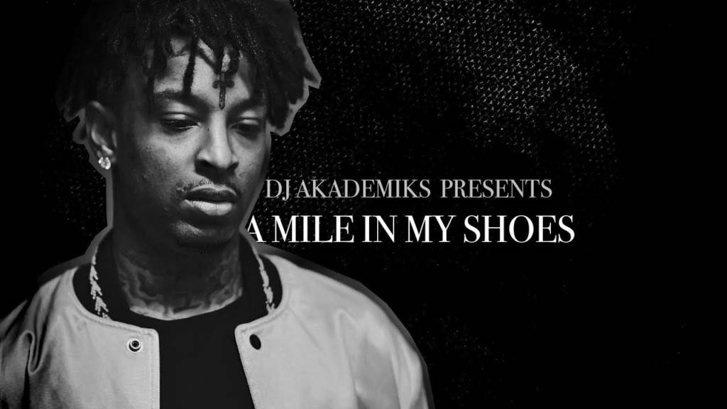 Watch Episode 1 Of DJ Akademiks' Web Series 'A Mile In My Shoes' feat. 21 Savage