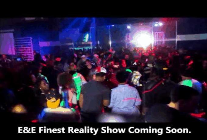 @DJButterRock Presents E&E Finest Reality Show [Sneak Peek]