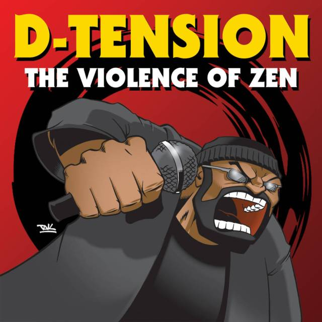 D-Tension - The Violence Of Zen [Album Artwork]