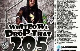 Drop That 205 mixtape by DJ WhiteOwl