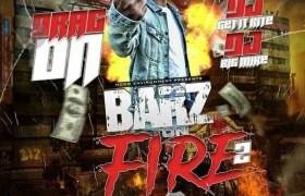 Stream Drag-On's (@IAmDrag_On) 'Barz On Fire 2' Mixtape
