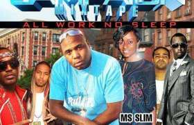 The Campaign: All Work No Sleep mixtape by DJ Butter Rock