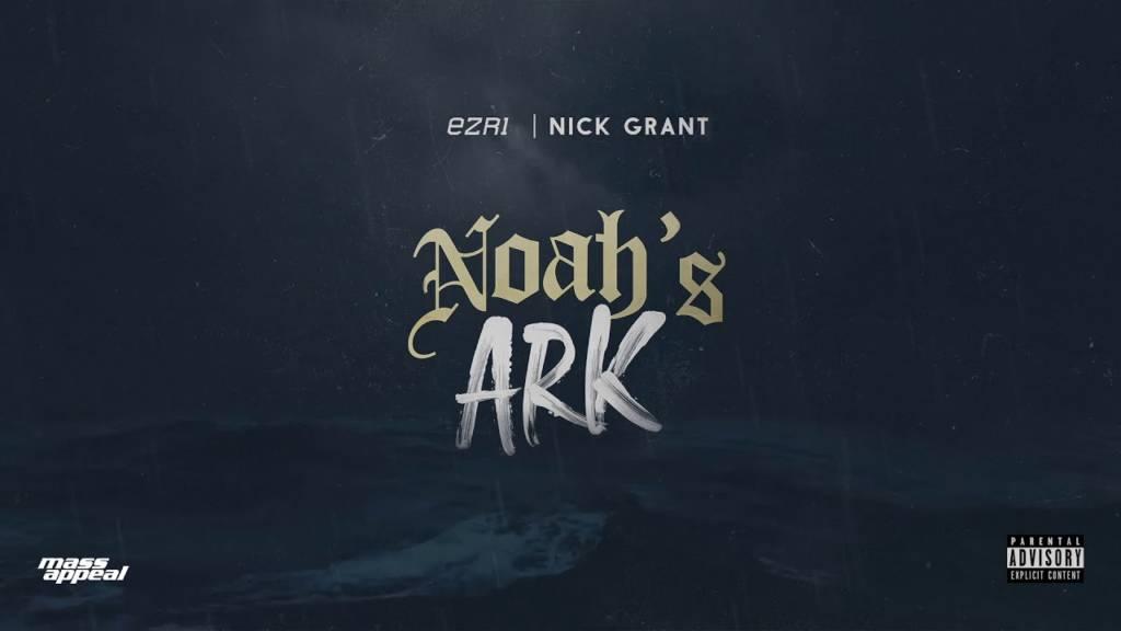 MP3: Ezri feat. Nick Grant - Noah's Ark