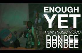 Enough Yet video by DonDee